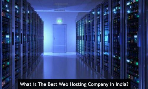 What is The Best Web Hosting Company in India?