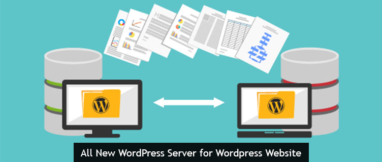 All new WordPress Server for WordPress Website