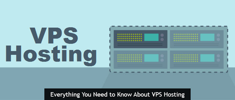 Everything You Need to Know About VPS Hosting